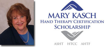Mary Kasch Hand Therapy Certification Scholarship